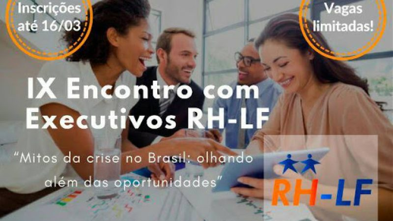 Excelente oportunidade para você, executivo: Palestra da RH-LF no dia 21 de março